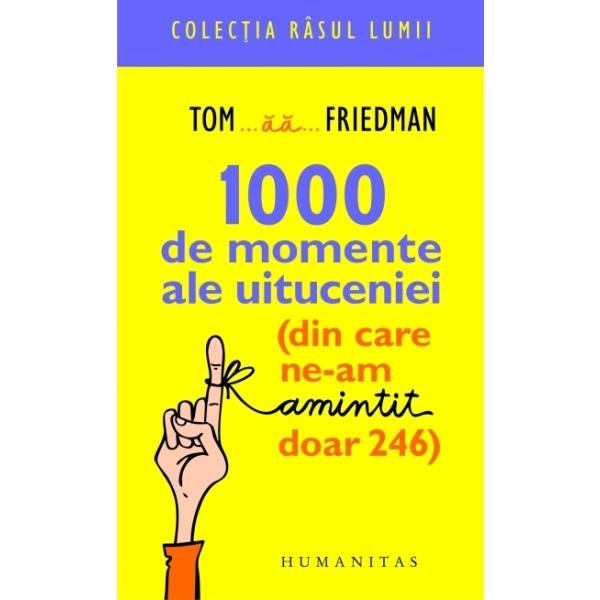 1000 DE MOMENTE ALE UI TUCENIEI