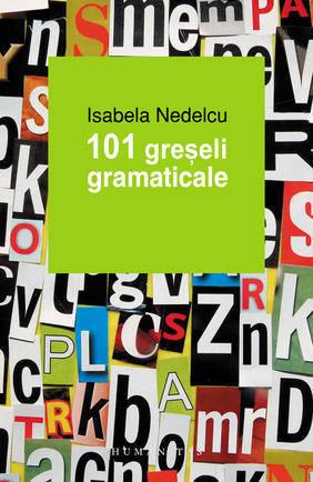 101 GRESELI GRAMATICALE EDITIA 2