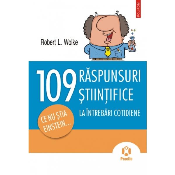 109 RASPUNSURI LA INTREBARI COTIDIENE