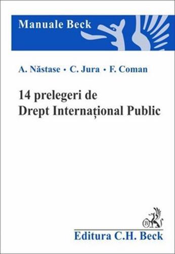 14 PRELEGERI DE DREPT INTERNATIONAL PUBLIC