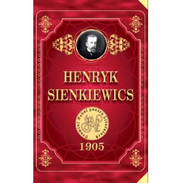 1905 Henryk Sienkiewics, Henryk