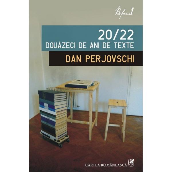20/22. DOUAZECI DE ANI DE TEXTE