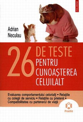26 DE TESTE PENTRU CUNO ASTEREA CELUILALT