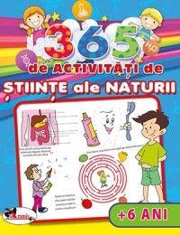 365 DE ACTIVITATI DE STIINTE ALE NATURII