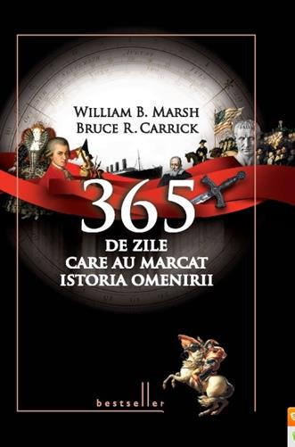 365 DE ZILE CARE AU MARCAT ISTORIA OMENIRII