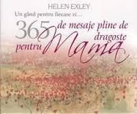 365 MESAJE PENTRU MAMA