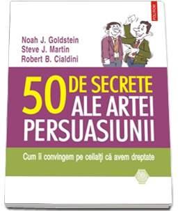 50 DE SECRETE ALE ARTEI PERSUASIUNII (EDITIA 2015)