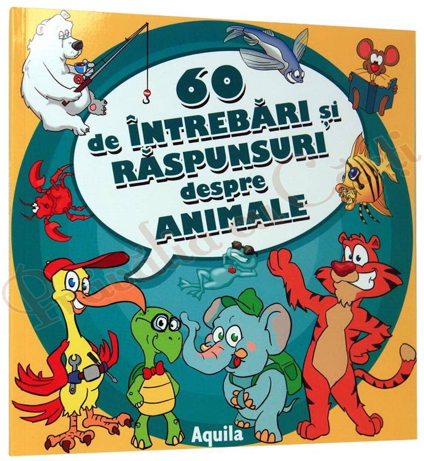 60 INTREBARI SI RASPUNSURI DESPRE ANIMALE
