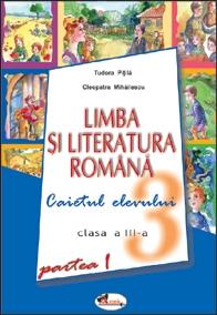 Romana ,  Caiet Sem.1 ,  Pitila/Mihailescu Cl.3, ***