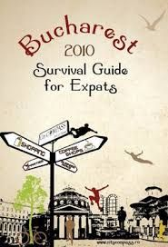 Bucharest Survival Guide For Expats 2010, ***
