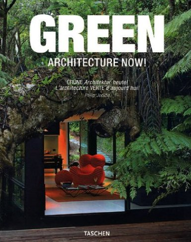 Architecture Now: Green, Philip Jodidio