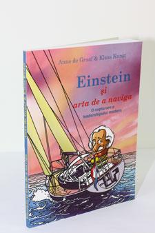 Einstain Arta De A Naviga O Explorare A Leadershipului Modern, De Graaf Anne