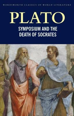 Symposium and the death of Socrates - Plato