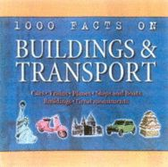 1000 Facts On Buildings Transport, ***