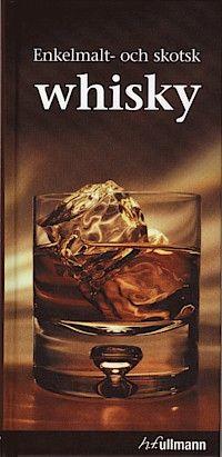 Enkelmalt -Och skotsk whisky