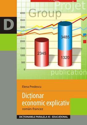 Dictionar Economic Explicativ Roman, Francez Reeditare, Elena Predescu