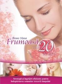 FRUMOASA CA LA 20 DE ANI