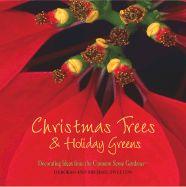 Christmas Trees & Holiday Greens, ***
