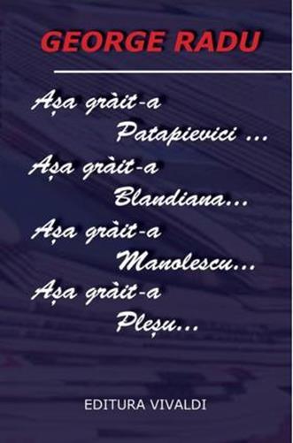 ASA GRAIT-A PATAPIEVICI …BLANDIANA……….PLESU….MANOLESCU