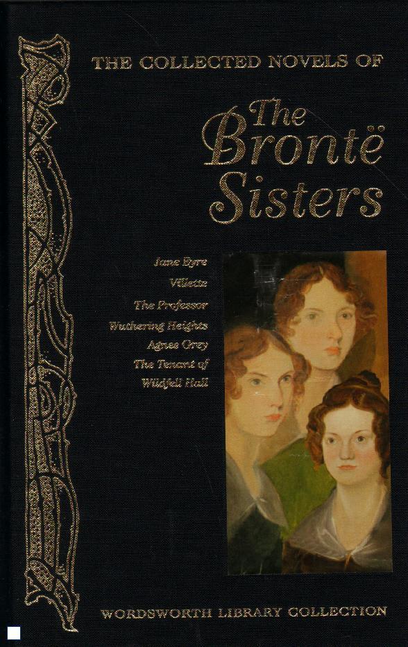 Complete Bront, Bronte Sisters
