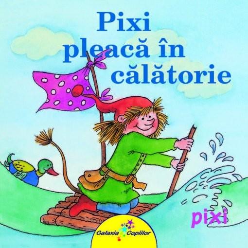 PIXI PLEACA IN CALATORIE