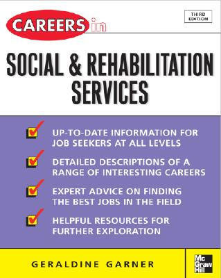 Careers In Social Rehabilitation Serv, Geraldine Garner