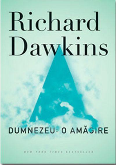Dumnezeu:O amagire - Richard Dawkins