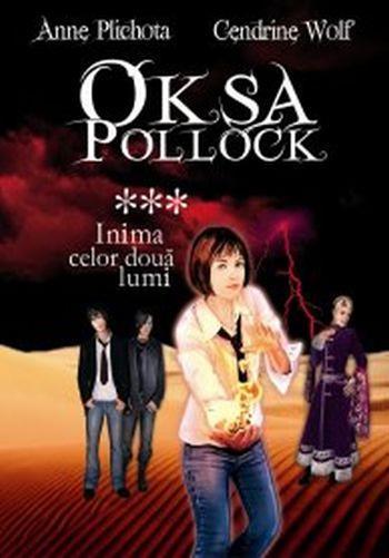 INIMA CELOR DOUA LUMI OKSA POLLOCK VOLUMUL 3