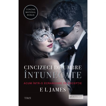 CINCIZECI DE UMBRE INTUNECATE. FIFTY SHADES VOLUMUL 2