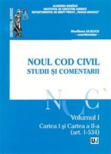 NOUL COD CIVIL. STUDII SI COMENTARII