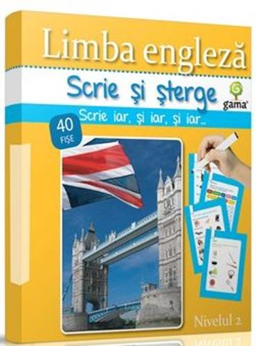 LIMBA ENGLEZA NIVELUL 2 - SCRIE SI STERGE