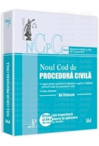 Noul Cod de Procedura civila. Ad litteram actualizata 3 august 2012