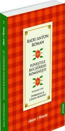 POVESTILE BUCATARIEI ROMANESTI VOLUMUL  1