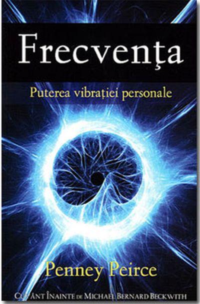 FRECVENTA: PUTEREA VIBRATIEI PERSONALE