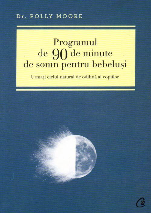 Programul de 90 de minute de somn pentru bebelusi - Dr.Polly Moore