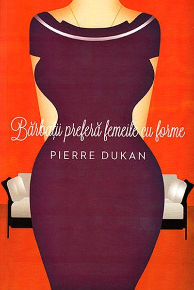 Barbatii prefera femeile cu forme - Pierre Dukan