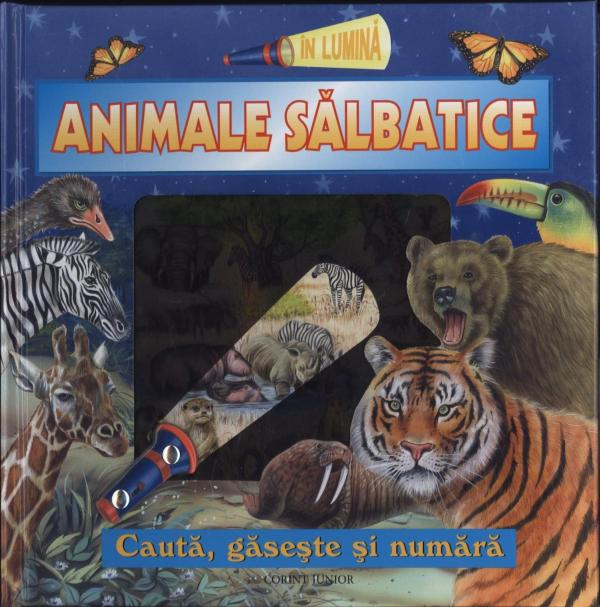 IN LUMINA ANIMALE SALBATICE