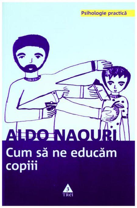 CUM SA NE EDUCAM COPIII