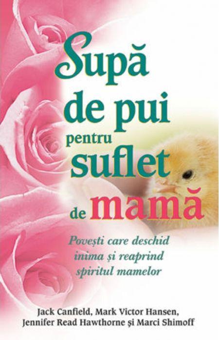 SUPA DE PUI PENTRU SUFLET DE MAMA
