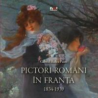 PICTORI ROMANI IN FRANTA 1834 - 1939 - LB. ROMANA