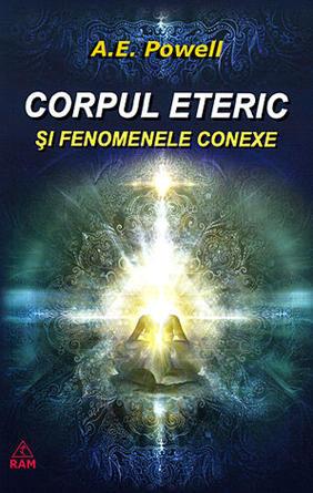 CORPUL ETERIC SI FENOMENELE CONEXE