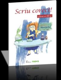 SCRIU CORECT! CLASA 3
