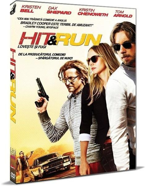 HIT & RUN-LOVESTE SI FUGI