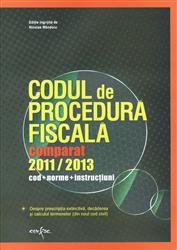 CODUL DE PROCEDURA FISCALA 2011 - 2013