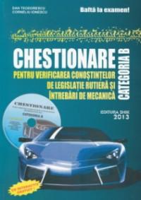 CHESTIONAR PENTRU VERIFICAREA CUNOSTINTELOR DE LEGISLATIE RUTIERA SI INTREBARI DE MECANICA CATEGORIA B (CU CD)