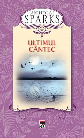 ULTIMUL CANTEC - EDITIA CARTONATA