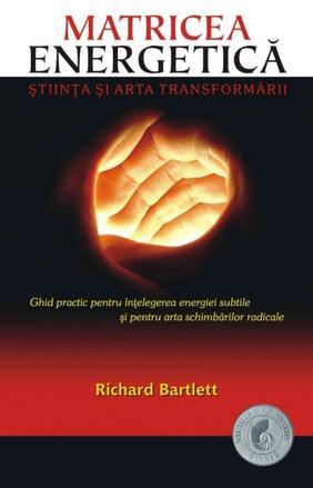 MATRICEA ENERGETICA. ST . STIINTA SI ARTA TRANS