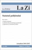 STATUTUL POLITISTULUI LA ZI COD 494 ACTUALIZARE 20.01.2013
