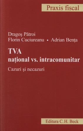 TVA NATIONAL VS. INTRACOMUNITAR CAZURI SI NECAZURI