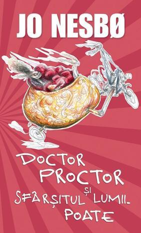 DOCTOR PROCTOR SI SFARSITUL LUMII.POATE